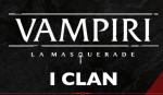 VAMPIRI: LA MASQUERADE – Definire i Clan