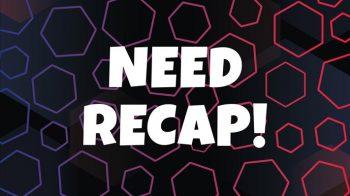 NEED-Recap